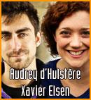 Audrey d'Hulstère et Xavier Elsen