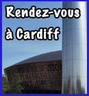Rendez-vous à Cardiff