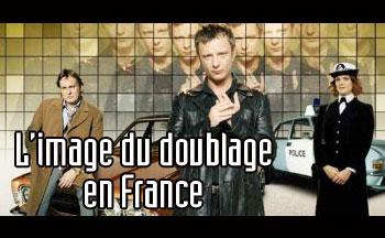 L'image du doublage en France