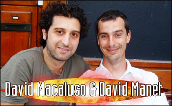 David Macaluso & David Manet