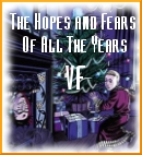 The Hopes and Fears of All the Years en VF
