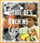Guide des Anciens Épisodes