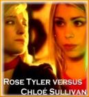 Rose Tyler Versus Chloé Sullivan