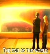 The End of the World / La fin du monde
