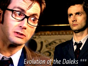Evolution of the Dalek ***