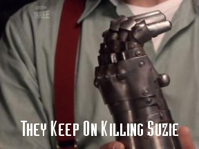 They Keep On Killing Suzie